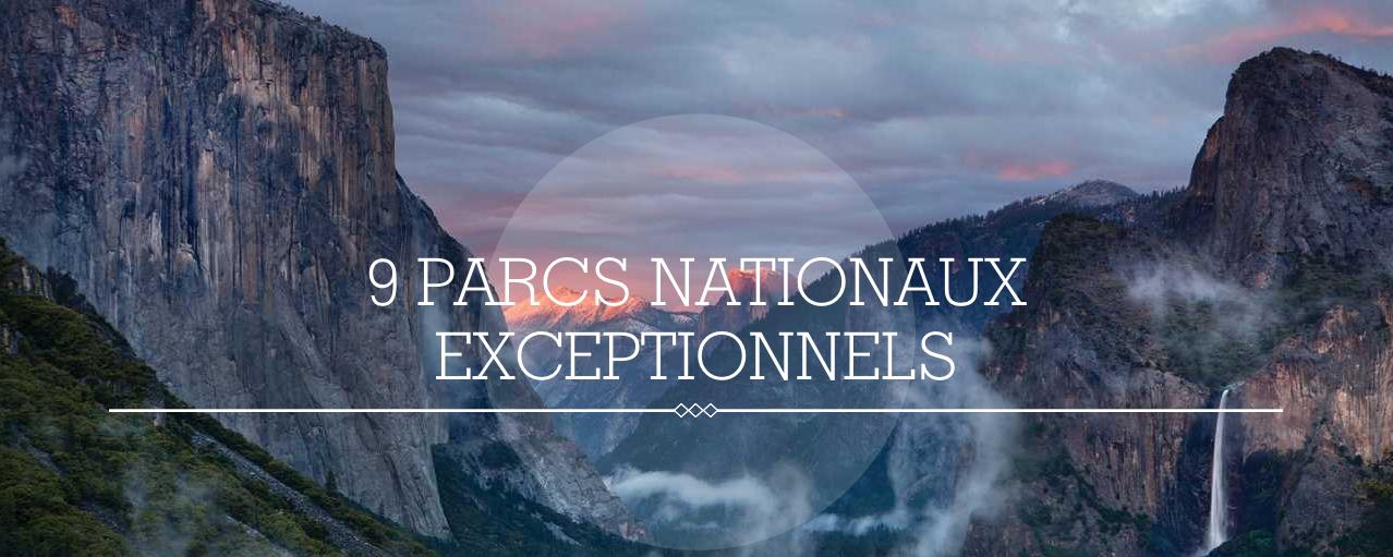 Les 9 plus beaux parcs nationaux de Californie